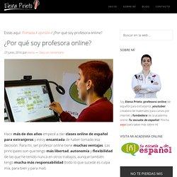 ¿Por qué soy profesora online? - Elena Prieto