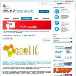 Profesorado - Portal de Educación de la Junta de Castilla y León - Certificación 'CoDiCe TIC' - Curso 2019-2020