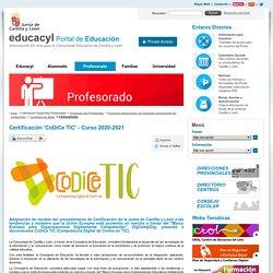 Profesorado - Portal de Educación de la Junta de Castilla y León - Certificación 'CoDiCe TIC' - Curso 2020-2021