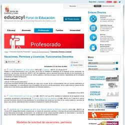 Profesorado - Portal de Educación de la Junta de Castilla y León - Vacaciones, Permisos y Licencias. Funcionarios Docentes
