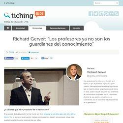 """Richard Gerver: """"Los profesores ya no son los guardianes del conocimiento"""""""