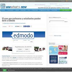 15 usos que profesores y estudiantes pueden darle a Edmodo