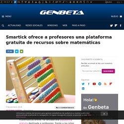 Smartick ofrece a profesores una plataforma gratuita de recursos sobre matemáticas