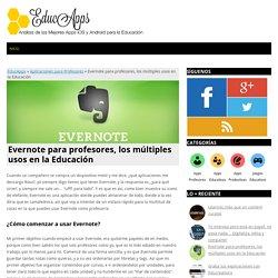 Evernote para profesores, los múltiples usos en la Educación