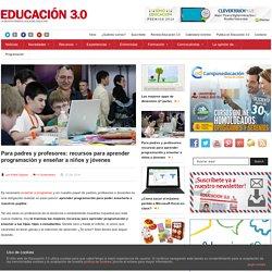 Para padres y profesores: recursos para aprender programación y enseñar a niños y jóvenes