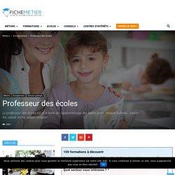 Professeur des écoles (Fiche Métier) - Comment devenir Professeur des écoles ?