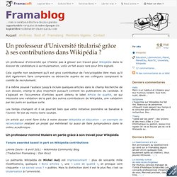 Un professeur d'Université titularisé grâce à ses contributions dans Wikipédia ?