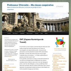 Professeur Chicraôte – Ma classe coopérative