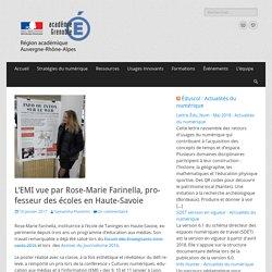 L'EMI vue par Rose-Marie Farinella, professeur des écoles en Haute-Savoie – Délégation Académique au Numérique