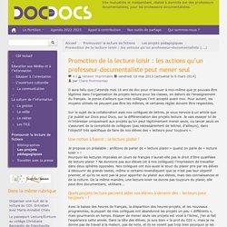 Promotion de la lecture loisir : les actions qu'un professeur-documentaliste peut mener seul - Doc pour docs