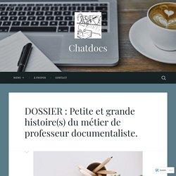 DOSSIER : Petite et grande histoire(s) du métier de professeur documentaliste.
