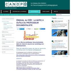Canopé Créteil - Ordival au CDI : la boîte à outils du professeur documentaliste