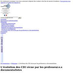L'évolution des CDI vécue par les professeur.e.s documentalistes