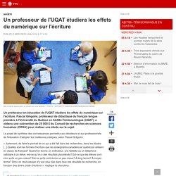 Un professeur de l'UQAT étudiera les effets du numérique sur l'écriture