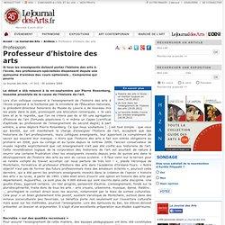 Professeur d'histoire des arts - Le Journal des Arts - n° 312 - 30 octobre 2009