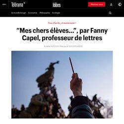 """""""Mes chers élèves…"""", par Fanny Capel, professeur de lettres"""