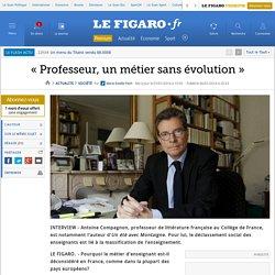 «Professeur, un métier sans évolution»