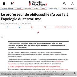 Le professeur de philosophie n'a pas fait l'apologie du terrorisme