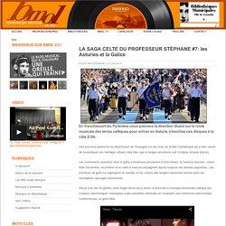 N°5 : Musique celtique du Nord-Ouest de l'Espagne : les Asturies et la Galice :