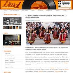 N°4 : La musique celtique bretonne