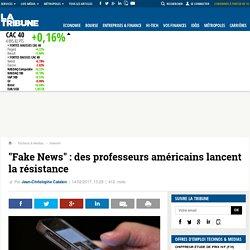"""""""Fake News"""" : des professeurs américains lancent la résistance"""