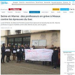 Seine-et-Marne : des professeurs en grève à Meaux contre les épreuves du bac