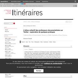 L'ethos collectif des professeurs documentalistes sur Twitter: exploration de quelques pratiques