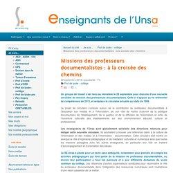 Missions des professeurs documentalistes : à la croisée des chemins - ENSEIGNANTS DE L'UNSA