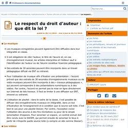 Le respect du droit d'auteur : que dit la loi ? - Page 2/2 - Doc'Poitiers - Le site des professeurs documentalistes