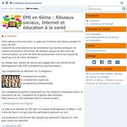 EMI en 6ème : Réseaux sociaux, Internet et éducation à la santé - Doc'Poitiers - Le site des professeurs documentalistes