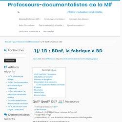 1J/ 1R : BDnf, la fabrique à BD – Professeurs-documentalistes de la Mlf