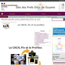 PROFESSEURS DOCUMENTALISTES & PIX