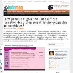 Entre panique et geekisme : une difficile formation des professeurs d'histoire-géographie au numérique