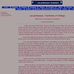 Jean-Daniel Rohart, Les professeurs, l'institution et l'éthique