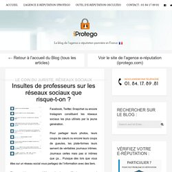 Insultes de professeurs sur les réseaux sociaux que risque-t-on ? - iProtego Blog
