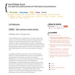 (2000) - Des normes à votre service. - La Profession - Articles- Jean-Philippe Accart