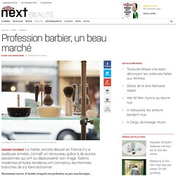 Profession barbier, un beau marché