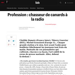 Profession : chasseur de canards à la radio