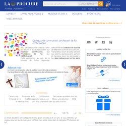 Cadeaux de communion, profession de foi, confirmation, dossier, LaProcure.com, librairie