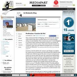 Profession: Curator du Net