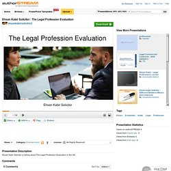 Ehsan Kabir Solicitor : the Legal Profession Evaluation