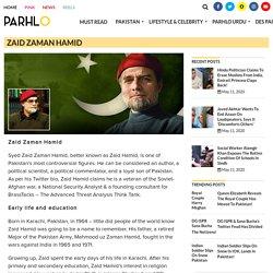 Read Zaid Zaman Hamid - Biography, Life, Profession, Foundation more