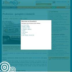 Profession : garagiste à domicile sur zoomdici.fr (Zoom43.fr et Zoom42.fr)