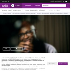 """Achille Mbembe : """"Ma pensée est une pensée de la traversée"""" - Ép. 79/100 - Profession philosophe"""