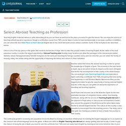 Select Abroad Teaching as Profession: teachnetwork
