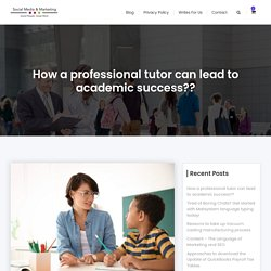 professional tutor can lead to academic success?