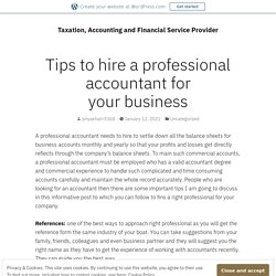 Tips to hire a professional accountant for your business – Taxation, Accounting and Financial Service Provider