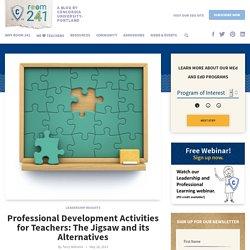 Professional Development Activities for Teachers: Jigsaw Technique and Alternatives