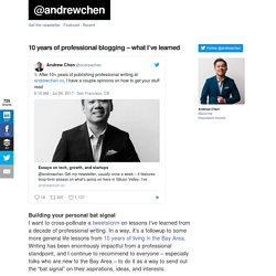 10 years of professional blogging - what I've learned at andrewchen