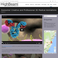 Awesome! Creative and Professional 3D Medical Animations